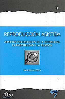 Portada del libro 9788493579555 Reproducion Asistida. Aspectos Psicologicos de la Esterilidad, la Parentalidad y la Filiacion