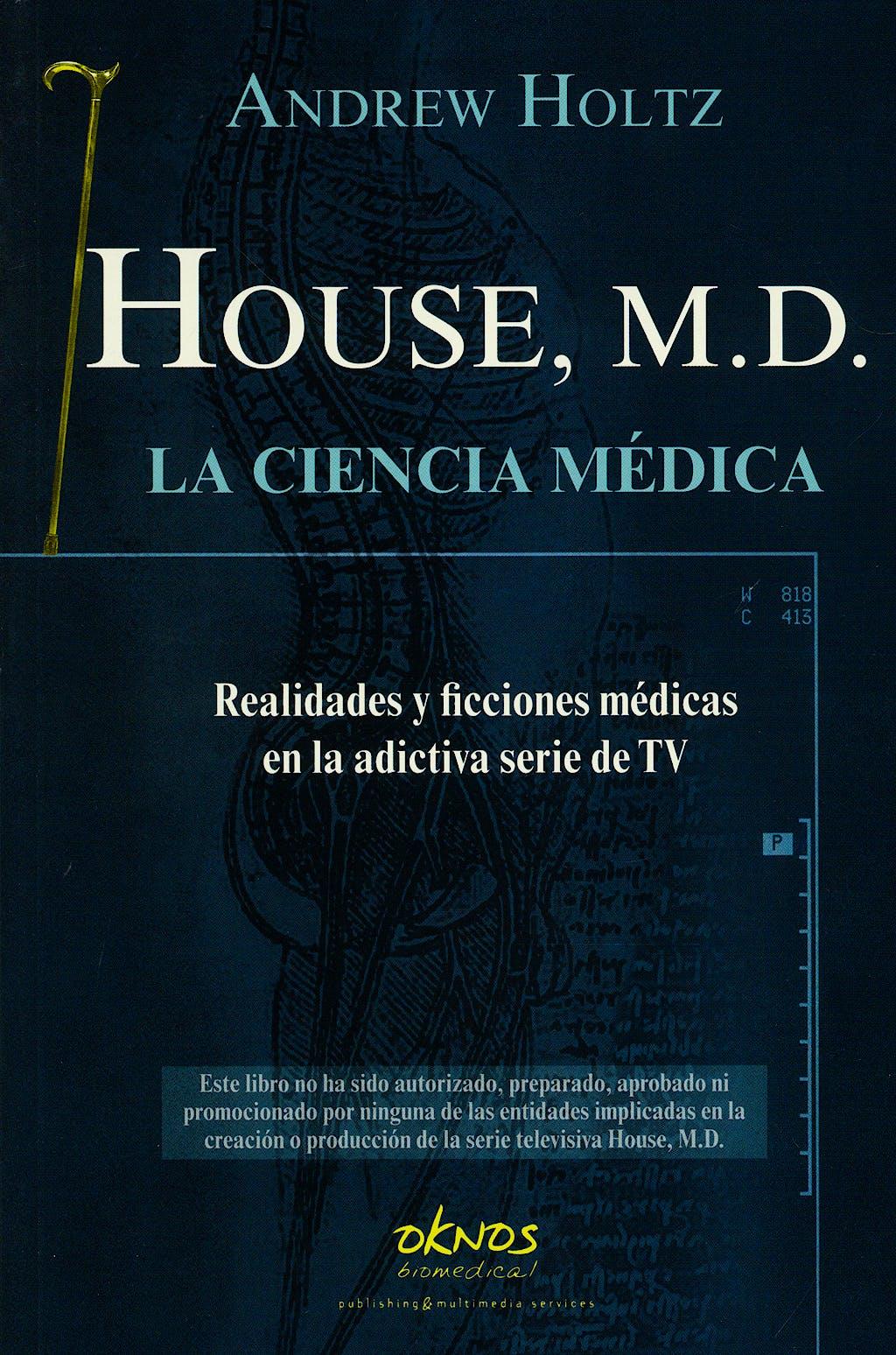 Portada del libro 9788493580902 House, m.d. la Ciencia Medica