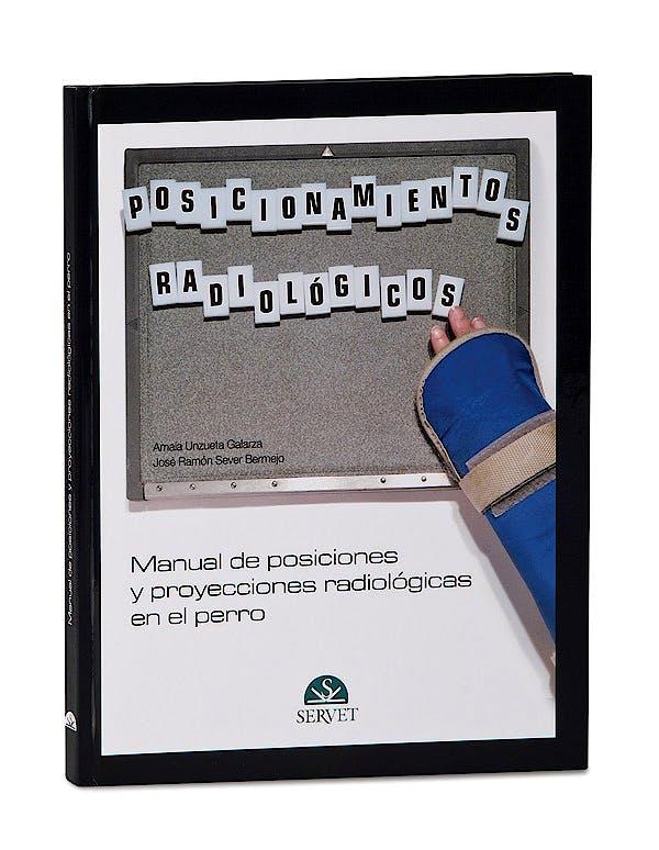 Portada del libro 9788493597146 Manual de Posiciones y Proyecciones Radiologicas en el Perro