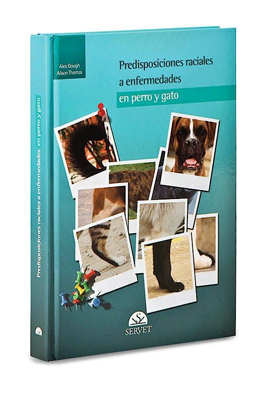 Portada del libro 9788493597153 Predisposiciones Raciales a Enfermedades en Perro y Gato