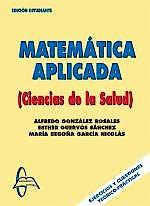 Portada del libro 9788493629991 Matematica Aplicada. Ciencias de la Salud