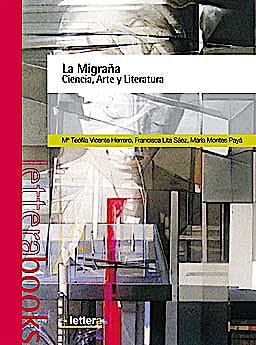 Portada del libro 9788493641009 La Migraña. Ciencia, Arte y Literatura