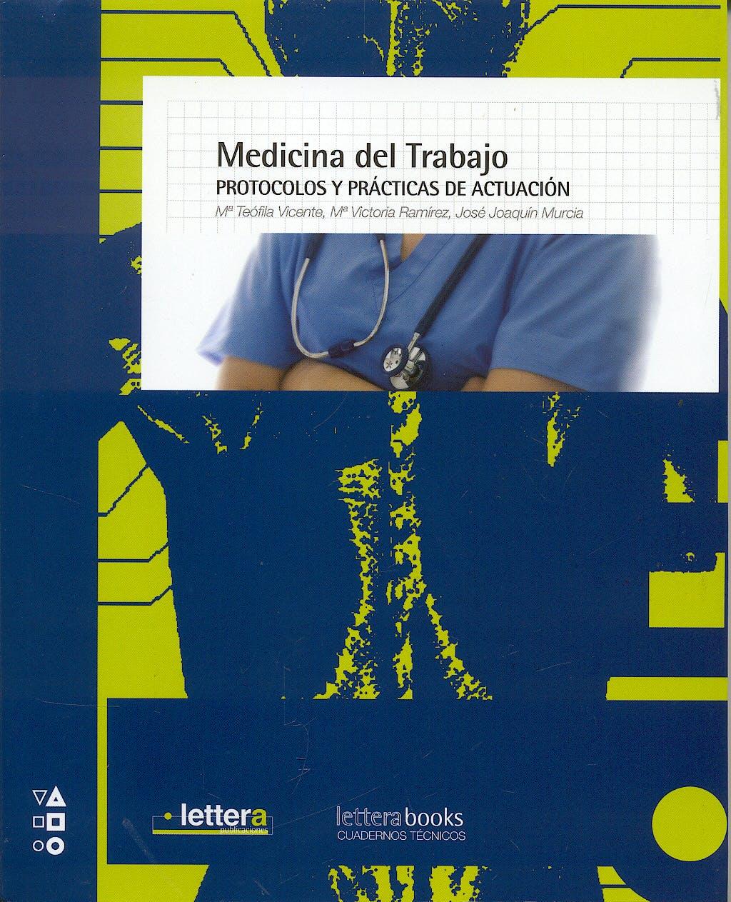 Portada del libro 9788493641016 Medicina del Trabajo. Protocolos y Procedimientos para la Vigilancia de la Salud
