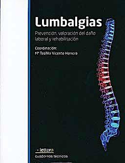 Portada del libro 9788493641092 Lumbalgias. Prevención, Valoración del Daño Laboral y Rehabilitación