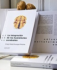 Portada del libro 9788493650926 La Integracion de los Hemisferios Cerebrales