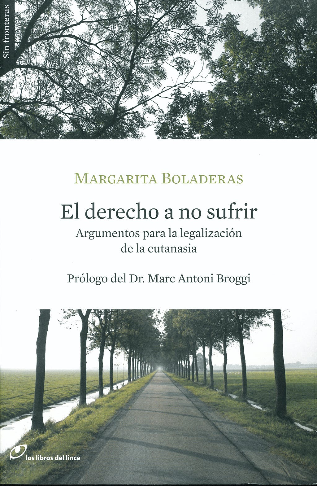 Portada del libro 9788493653668 El Derecho a no Sufrir. Argumentos para la Legalizacion de la Eutanasia
