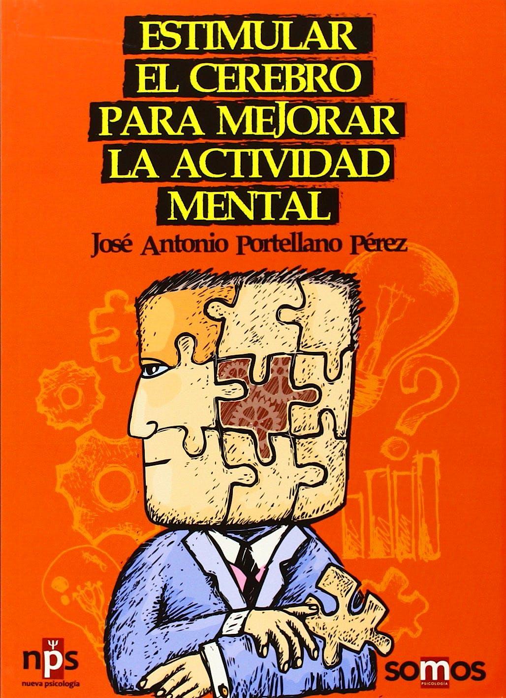 Portada del libro 9788493667436 Estimular el Cerebro para Mejorar la Actividad Mental