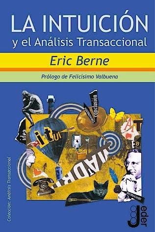 Portada del libro 9788493703233 La Intuicion y el Analisis Transaccional