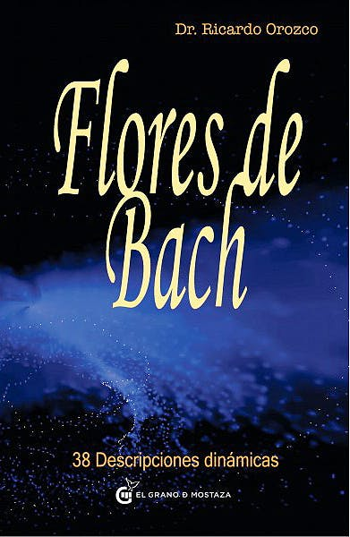Portada del libro 9788493727468 Flores de Bach 38 Descripciones Dinamicas