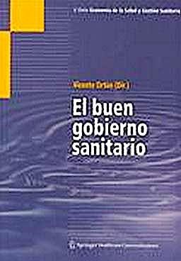 Portada del libro 9788493749613 El Buen Gobierno Sanitario