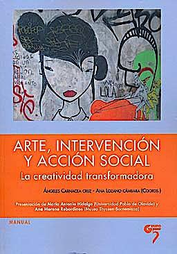 Portada del libro 9788493773021 Arte, Intervencion y Accion Social. la Creatividad Transformadora