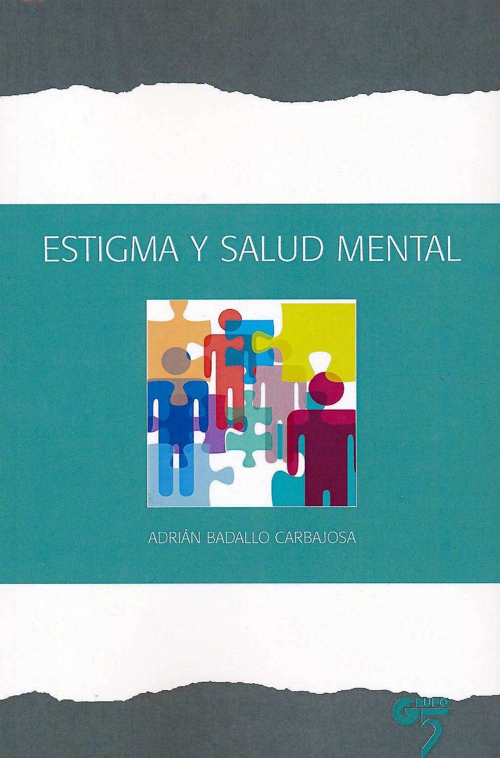 Portada del libro 9788493773038 Estigma y Salud Mental