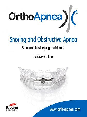 Portada del libro 9788493779382 Orthoapnea. Snoring and Obstructive Apnea. Solutions to Sleeping Problems