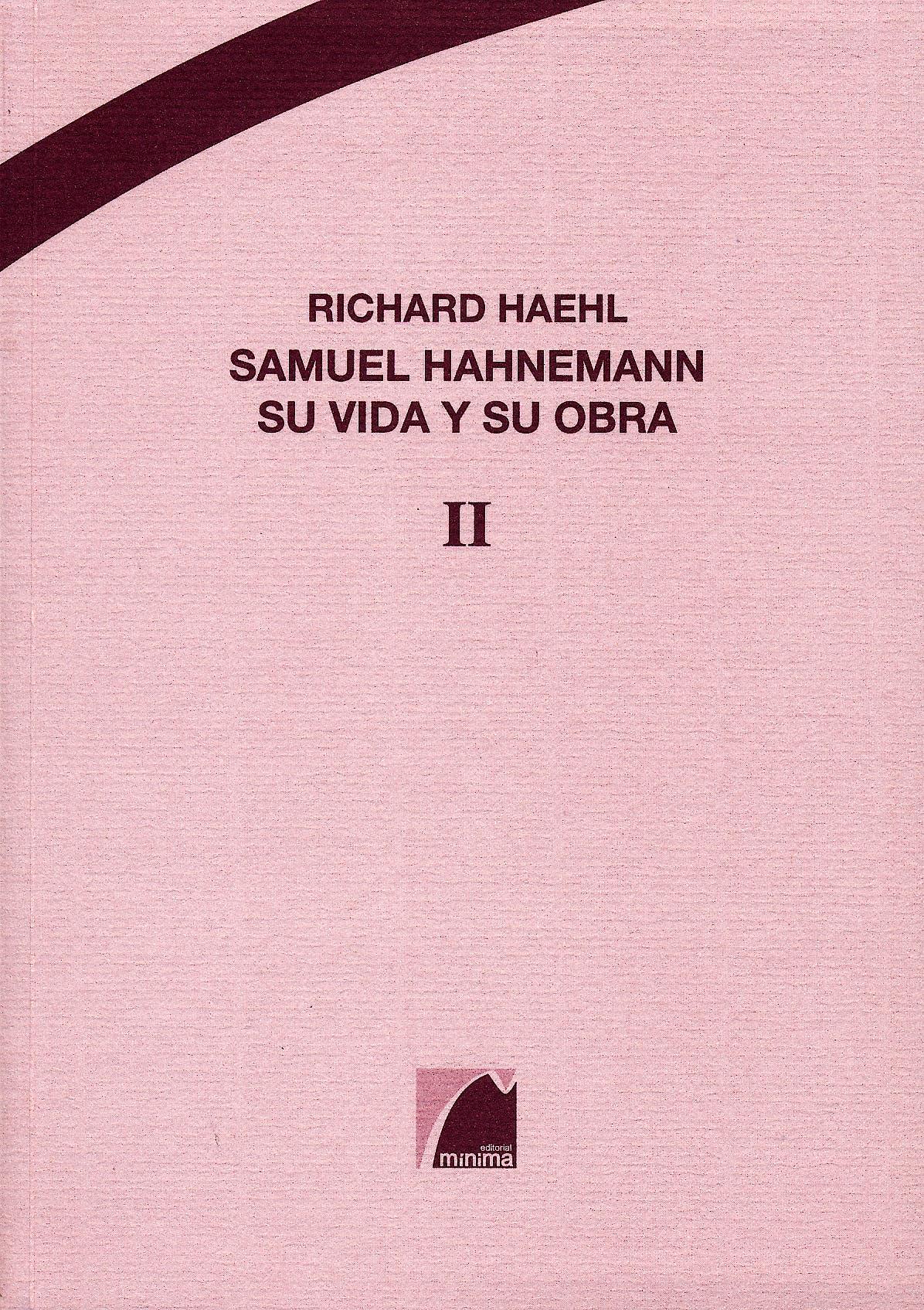 Portada del libro 9788493787202 Samuel Hahnemann. Su Vida y Su Obra, 2 Vols.