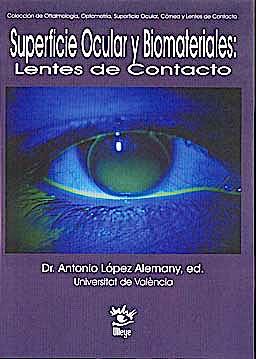 Portada del libro 9788493787837 Superficie Ocular y Biomateriales: Lentes de Contacto