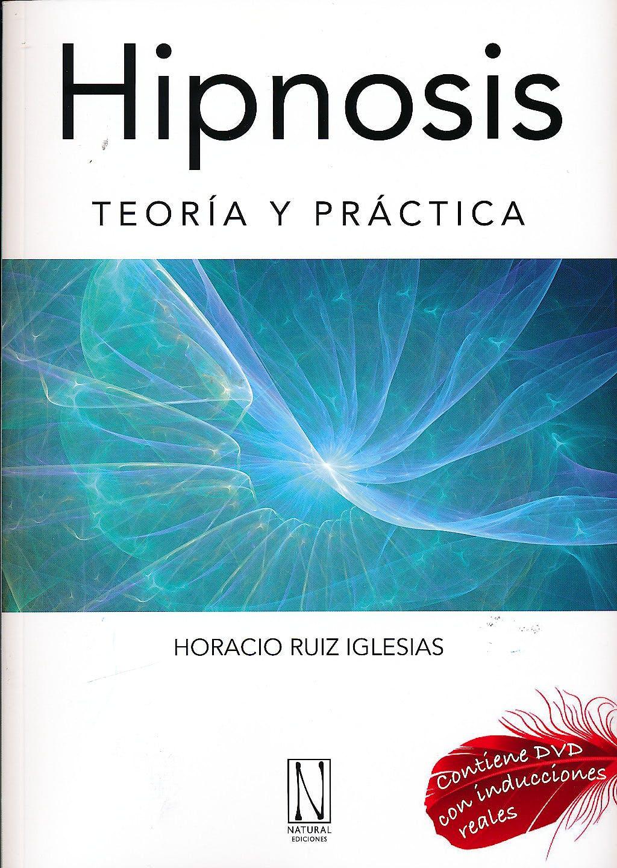 Portada del libro 9788493791971 Hipnosis. Teoria y Practica + Dvd