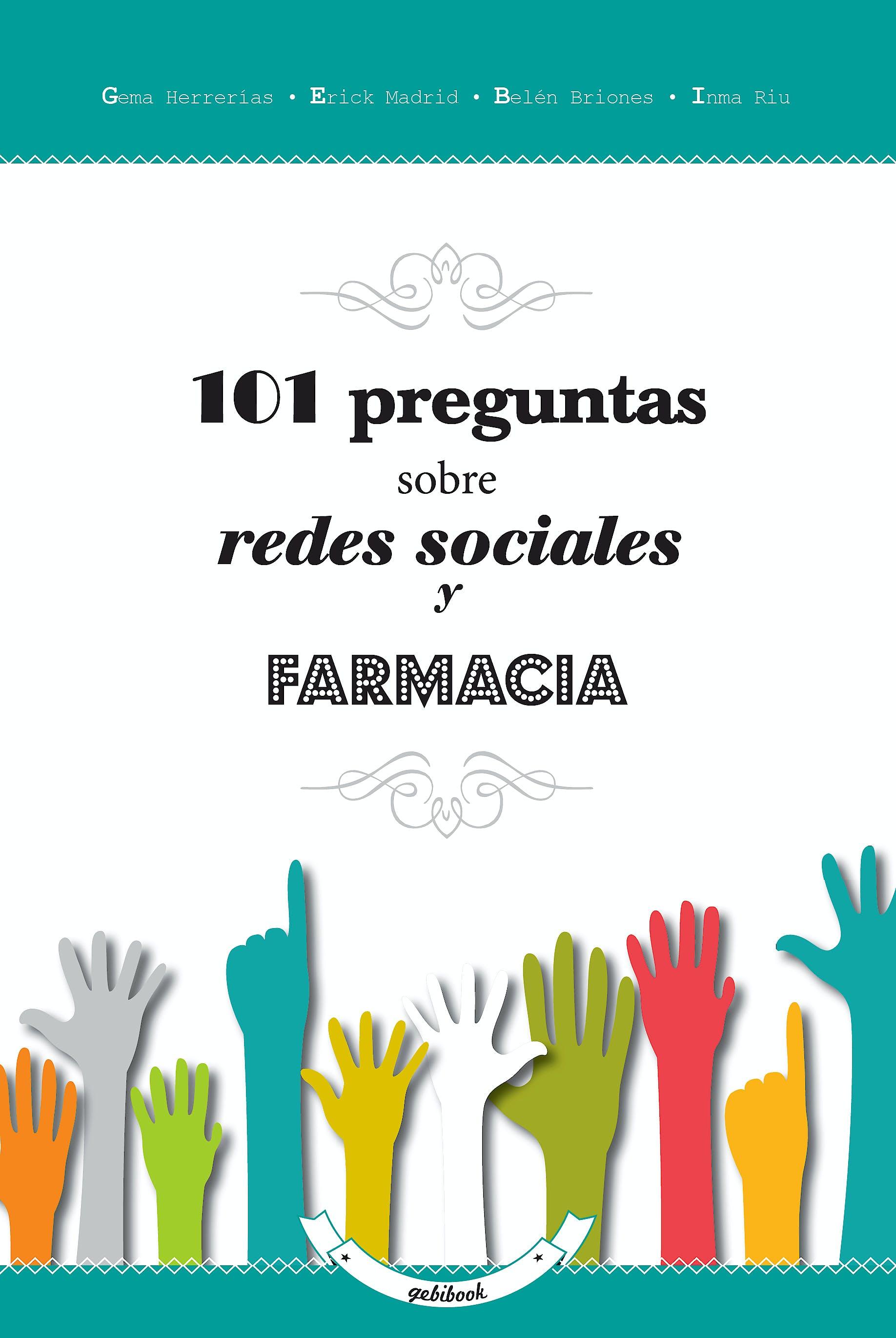 Portada del libro 9788493800758 101 Preguntas sobre Redes Sociales y Farmacia