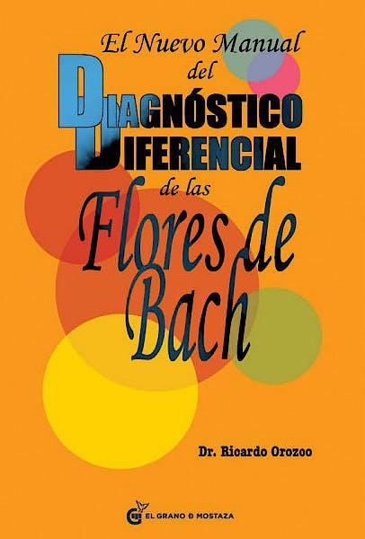 Portada del libro 9788493809164 El Nuevo Manual del Diagnostico Diferencial de las Flores de Bach