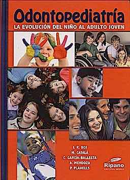 Portada del libro 9788493828707 Odontopediatría. La Evolución del Niño al Adulto Joven