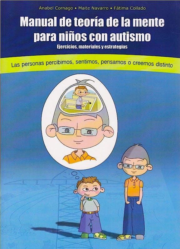 Portada del libro 9788493841072 Manual de Teoría de la Mente para Niños con Autismo. Ejercicios, Material y Estrategias