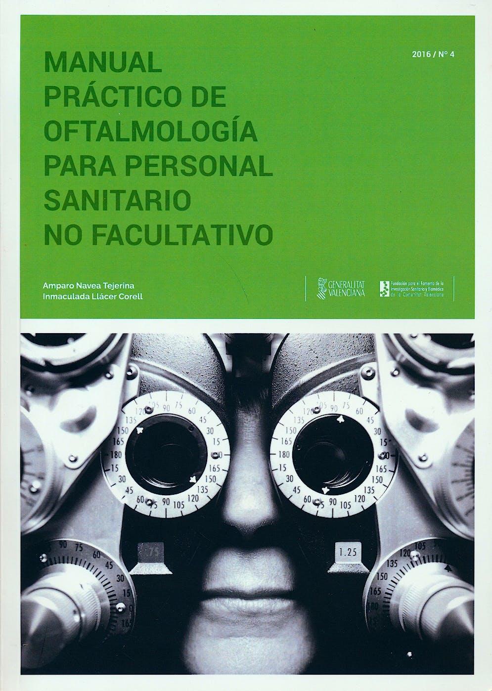 Portada del libro 9788493847647 Manual Práctico de Oftalmología para Personal Sanitario no Facultativo (Colección Manuales Prácticos FOM Nº4)