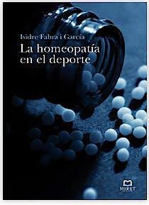 Portada del libro 9788493899219 La Homeopatia en el Deporte