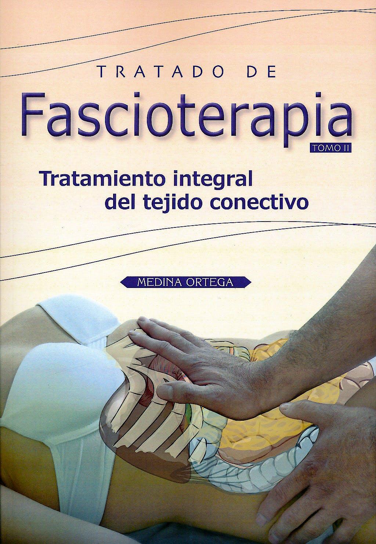 Portada del libro 9788493913267 Tratado de Fascioterapia. Tratamiento Integral del Tejido Conectivo, Tomo II