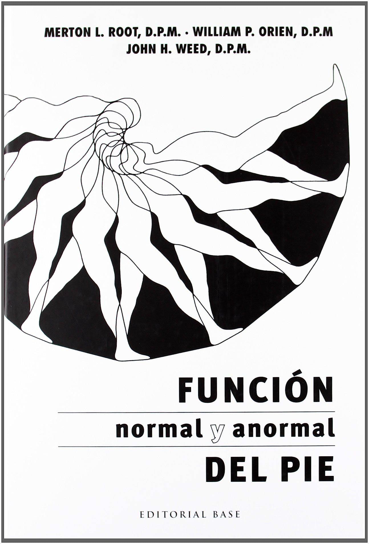 Portada del libro 9788493916169 Función Normal y Anormal del Pie
