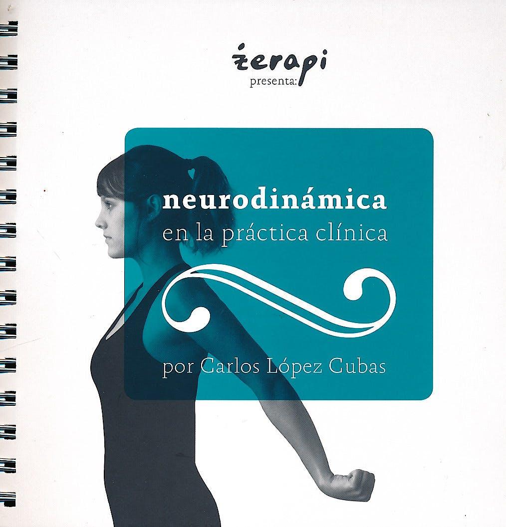 Portada del libro 9788493918712 Neurodinámica en la Práctica Clínica