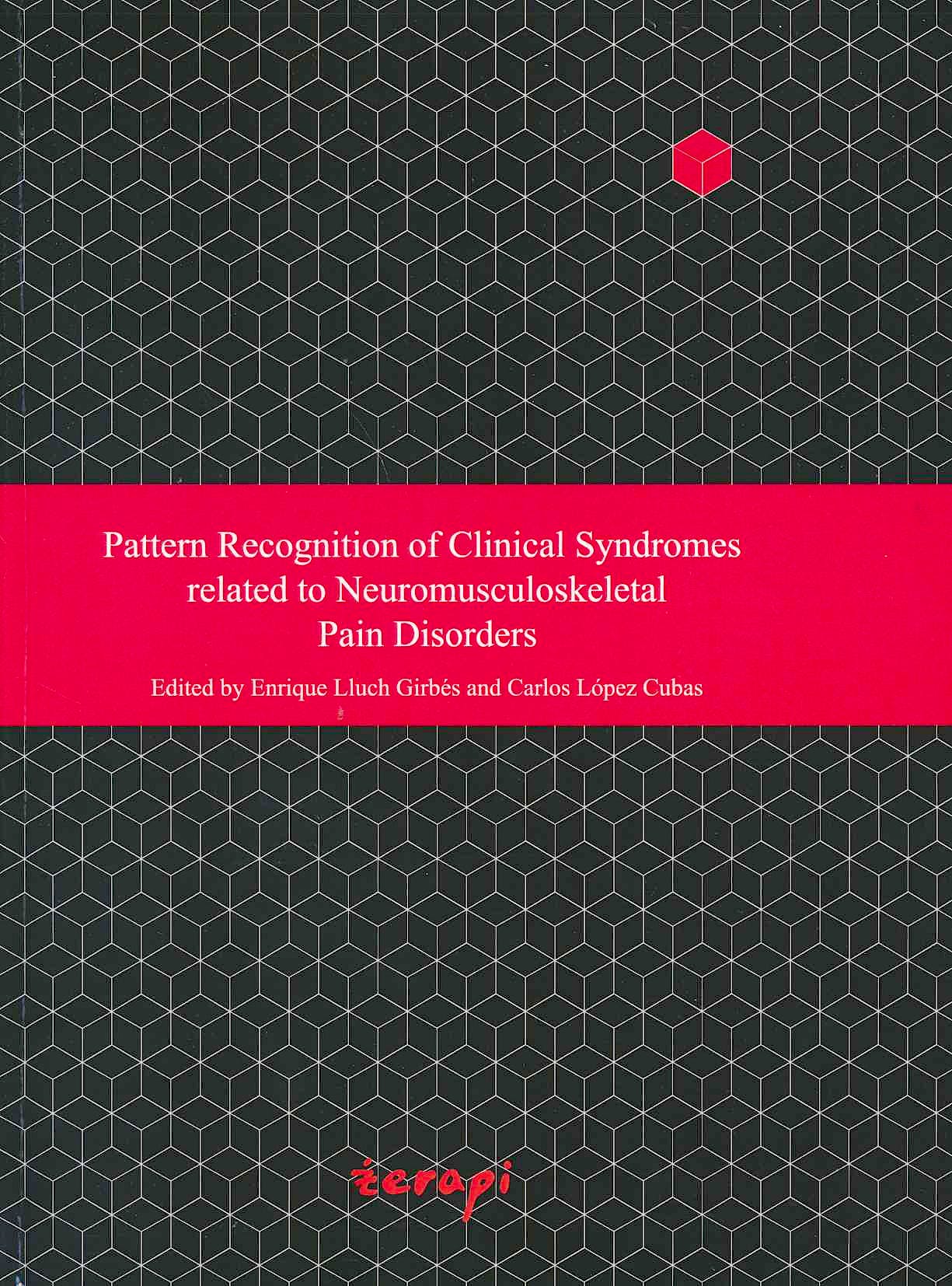 Portada del libro 9788493918743 Pattern Recognition of Clinical Syndromes Related to Neuromusculoskeletal Pain Disorders**en Reimpresion Disponible Para Primeros De Abril**