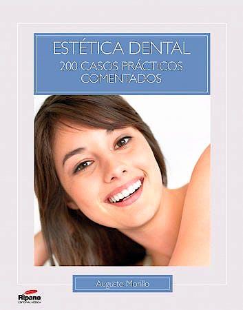 Portada del libro 9788493927585 Estetica Dental. 200 Casos Practicos Comentados
