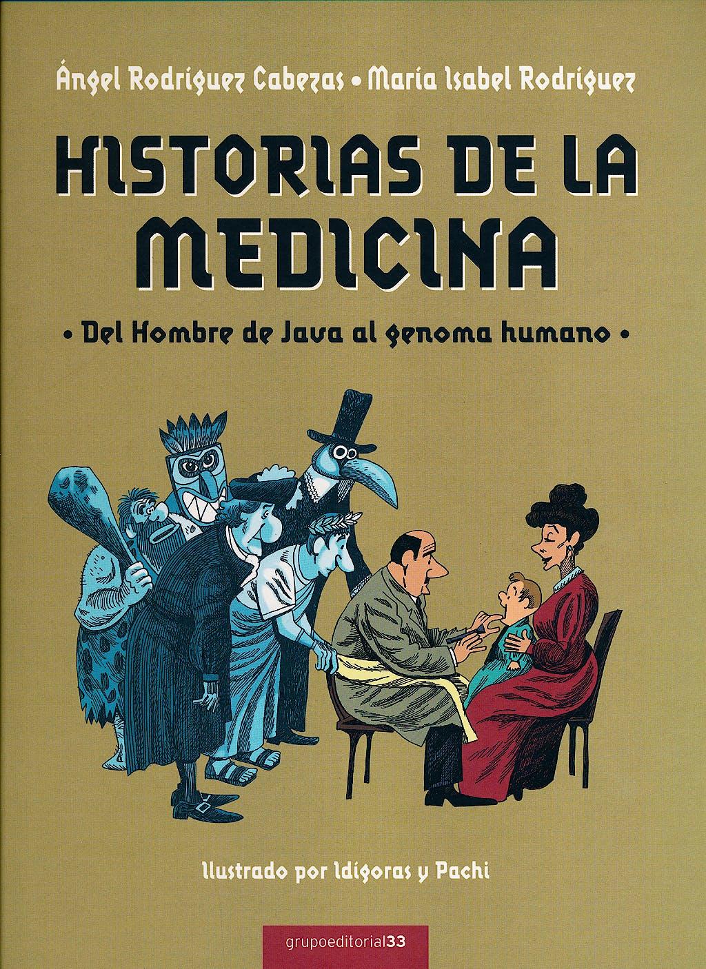 Portada del libro 9788493986766 Historias de la Medicina. del Hombre de Java al Genoma Humano