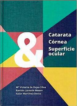 Portada del libro 9788493989859 Catarata' Córnea y Superficie Ocular (Incluye Videos)