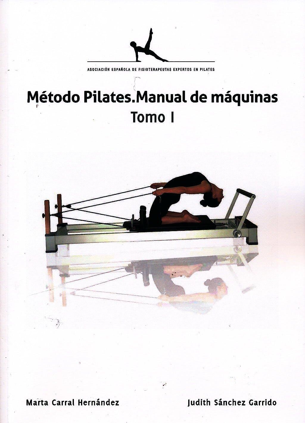 Portada del libro 9788493995010 Método Pilates. Manual de Máquinas, Tomo I