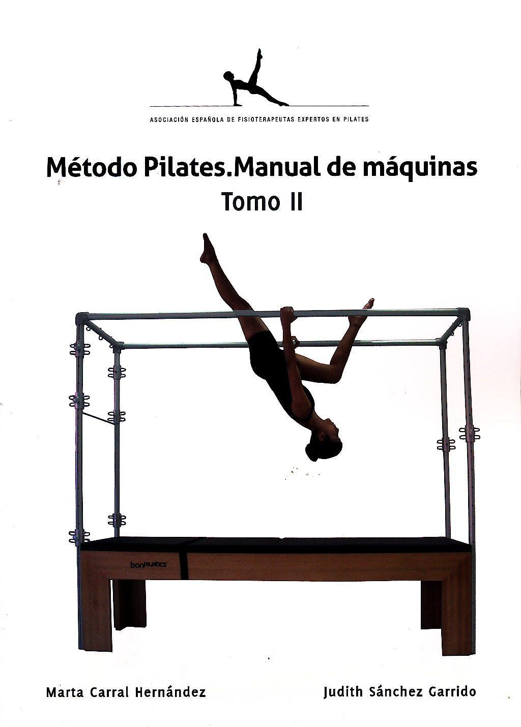 Portada del libro 9788493995027 Método Pilates. Manual de Máquinas, Tomo II
