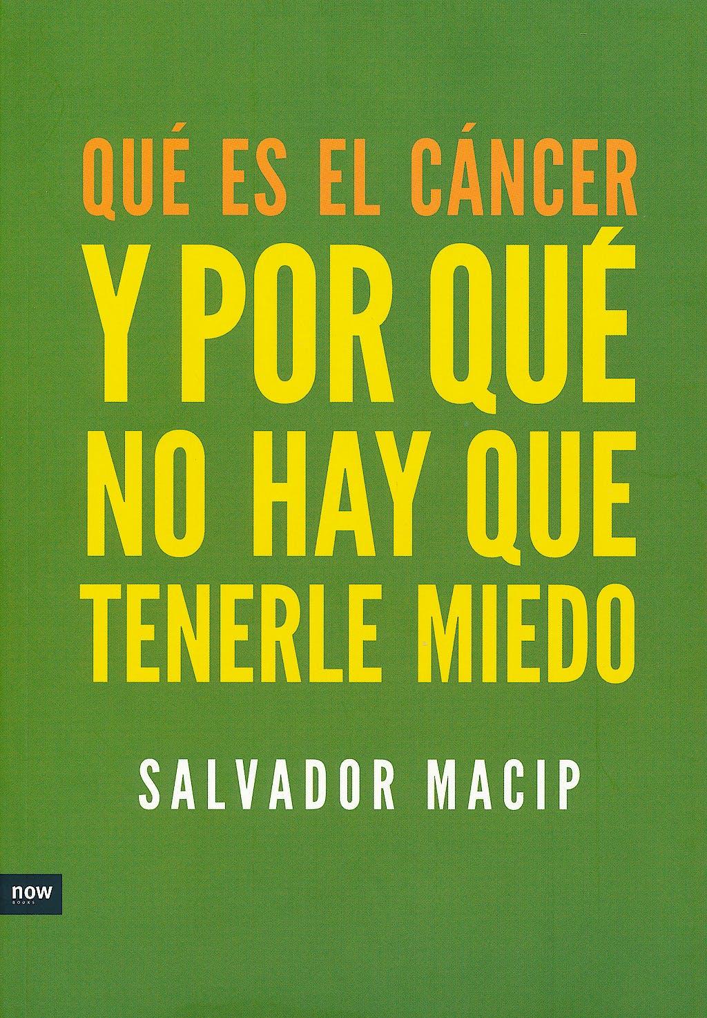 Portada del libro 9788494008979 Que es el Cancer y por que no Hay que Tenerle Miedo