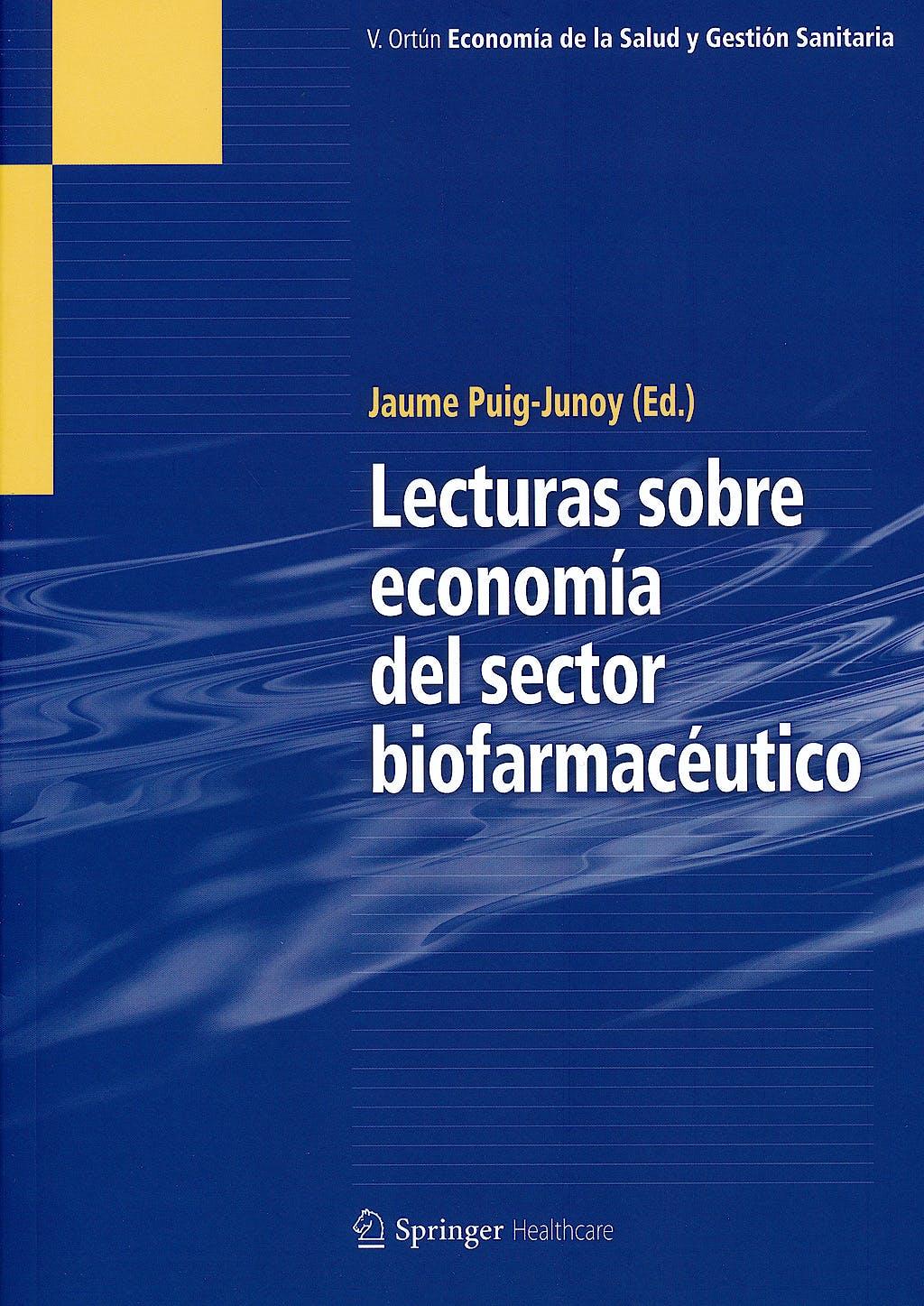 Portada del libro 9788494011849 Lecturas sobre Economia del Sector Biofarmaceutico