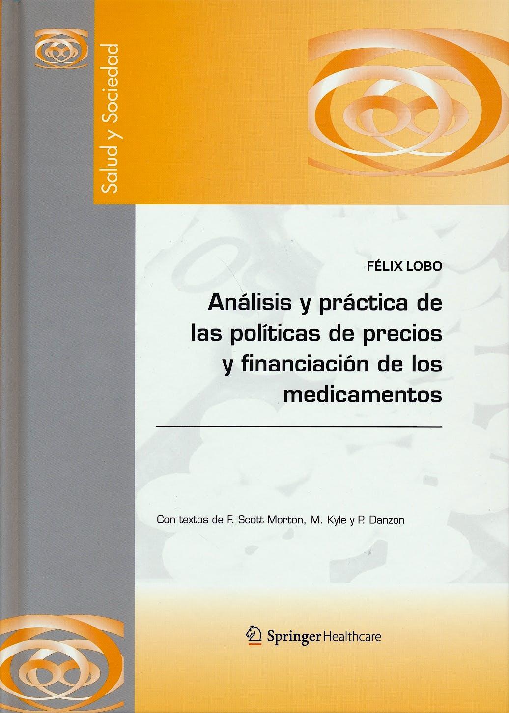 Portada del libro 9788494011870 Análisis y Práctica de las Políticas de Precios y Financiación de los Medicamentos