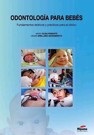 Portada del libro 9788494023231 Odontología para Bebés. Fundamentos Teóricos y Prácticos para el Clínico