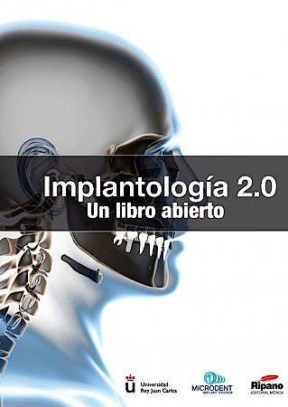 Portada del libro 9788494023262 Implantologia 2.0. un Libro Abierto