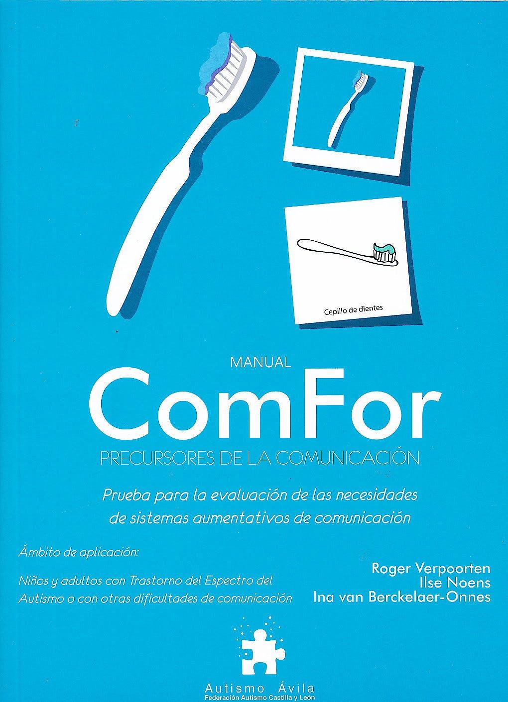 Portada del libro 9788494032233 Manual Comfor. Precursores de la Comunicación. Prueba para la Evaluacion de las Necesidades de Sistemas Aumentativos de Comunicación