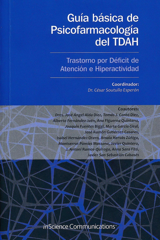 Portada del libro 9788494034602 Guía Básica de Psicofarmacología del TDAH (Trastorno por Déficit de Atención e Hiperactividad)