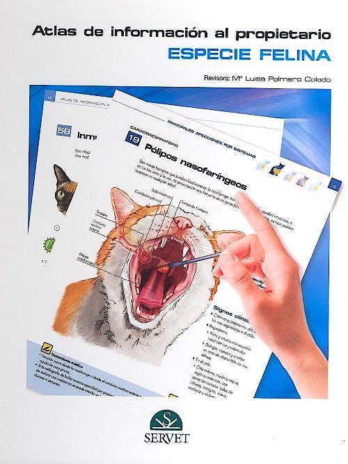 Portada del libro 9788494040207 Atlas de Informacion al Propietario. Especie Felina