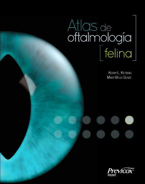 Portada del libro 9788494040214 Atlas de Oftalmologia Felina