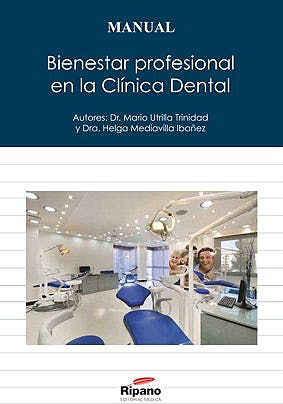 Portada del libro 9788494055447 Bienestar Profesional en la Clínica Dental. Manual