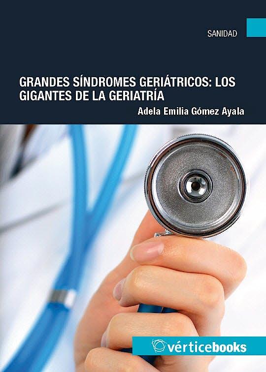 Portada del libro 9788494073755 Grandes Sindromes Geriatricos: Los Gigantes de la Geriatria