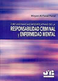 Portada del libro 9788494075193 Circunstancias Modificativas de la Responsabilidad Criminal y Enfermedad Mental