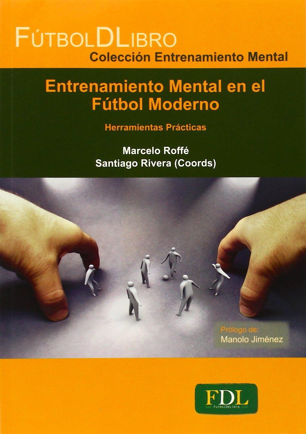 Portada del libro 9788494098499 Entrenamiento Mental en el Fútbol Moderno