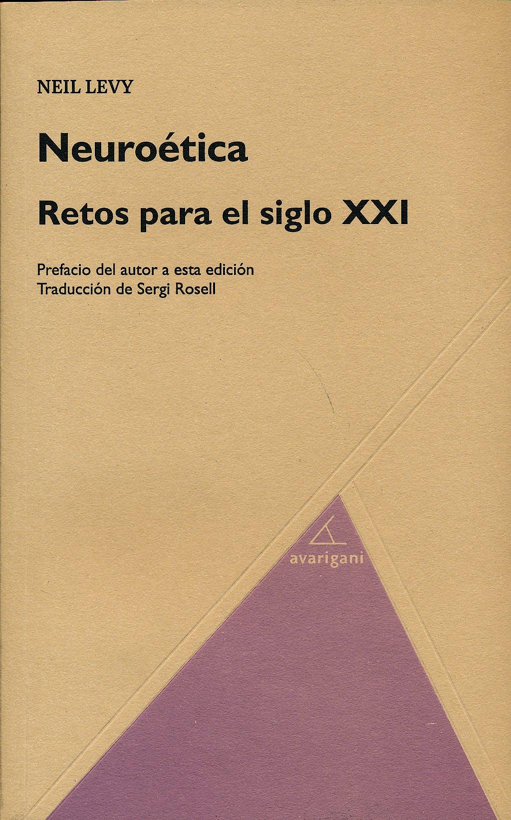 Portada del libro 9788494103742 Neuroetica. Retos para el Siglo XXI