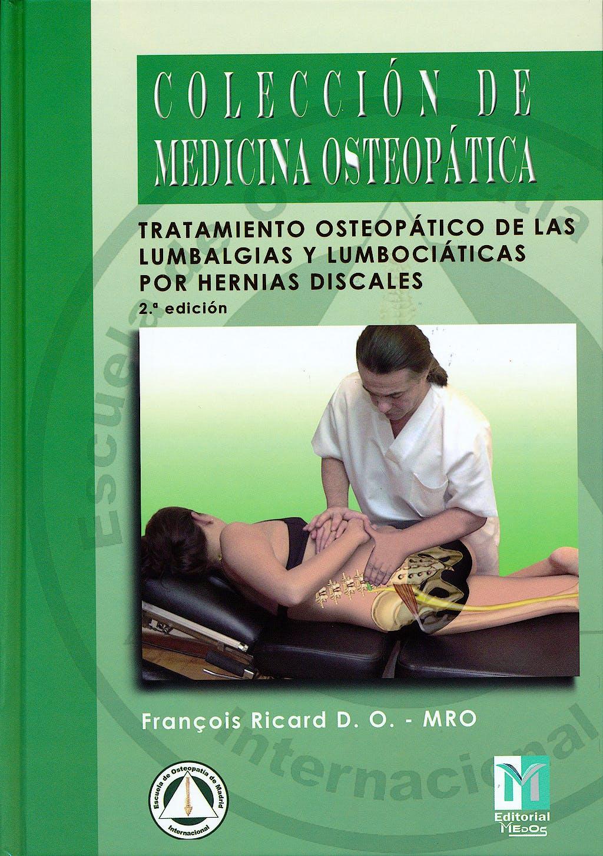 Portada del libro 9788494112201 Tratamiento Osteopático de las Lumbalgias y Lumbociáticas por Hernias Discales (Colección de Medicina Osteopática)